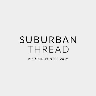 SUBURBAN THREAD AUTUMN WINTER 2019